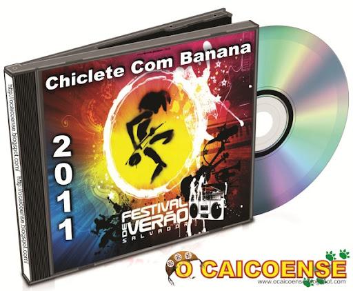 cd chiclete com banana 2011
